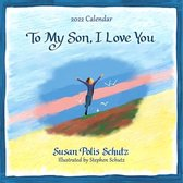 Blue Mountain Arts 2022 Calendar to My Son, I Love You 12 X 12 In. 12-Month Hanging Wall Calendar by Susan Polis Schutz Shares Love and Encouragement from Mother to Son