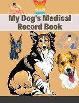 My Dog's Medical Record Book