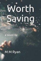 Worth Saving