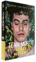 Team Mortis 11 -   Stille Waters