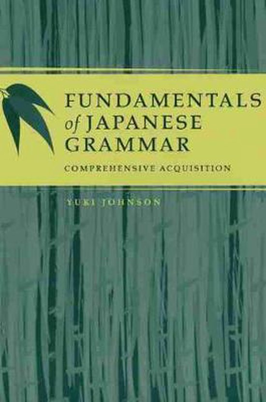 Fundamentals of Japanese Grammar