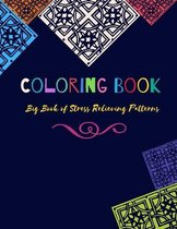Coloring Book: Big Book of Stress Relieving Patterns