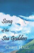 Boek cover Song of the Sea Goddess van Chris Hall
