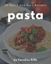 50 Quick and Easy Pasta Recipes