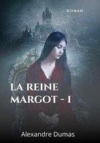 La reine Margot - I