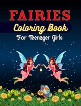 FAIRIES Coloring Book For Teenager girls