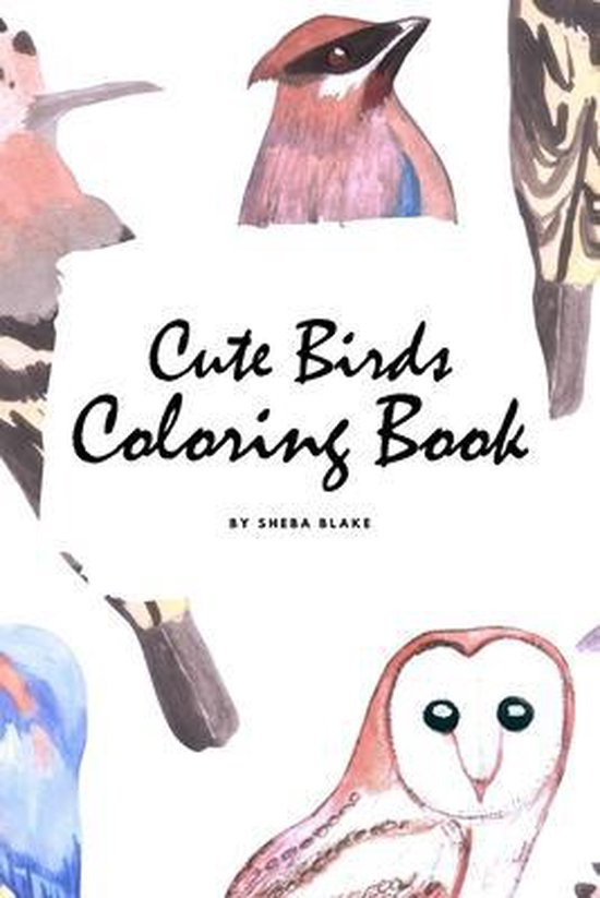 Cute Birds Coloring Book for Children (6x9 Coloring Book / Activity Book)