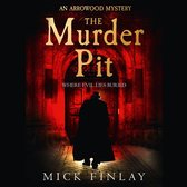 The Murder Pit (An Arrowood Mystery, Book 2)