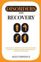 Disorders and Recovery