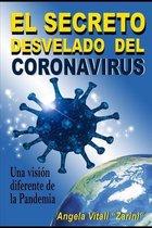 El Secreto Desvelado del Coronavirus