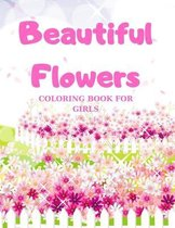 Beautiful Flowers, COLORING BOOK FOR GIRLS