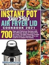 Instant Pot Duo Plus Air Fryer Lid Cookbook 2021