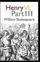 Henry VI, Part 3 Annotated