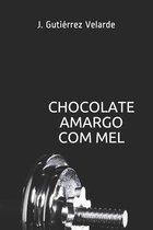 Chocolate Amargo com Mel