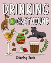 Drinking Greyhound Coloring Book
