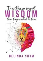 The Becoming of Wisdom