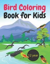 Bird Coloring Book for Kdis 12 year