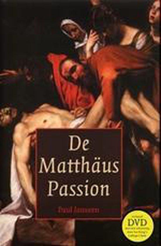 Cover van het boek 'De Mattheus Passion met DVD' van Paul Janssen