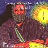 Conversations With Nostradamus: Volume One