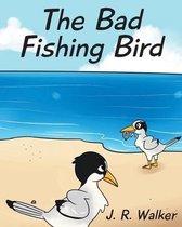 The Bad Fishing Bird