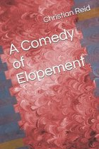A Comedy of Elopement