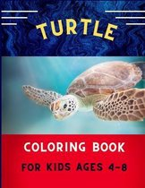 Turtle coloring book for kids ages 4-8: Funny & easy turtle coloring book for kids, toddlers, boys & girls: A fun kid coloring book for beginners