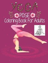 Yoga Pose Coloring Book For Adults