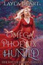 Her Shifter Harem's Babies 2 -   Omega Phoenix: Hunted
