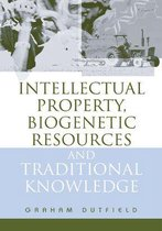 Omslag Intellectual Property, Biogenetic Resources and Traditional Knowledge