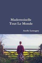 Mademoiselle Tout Le Monde