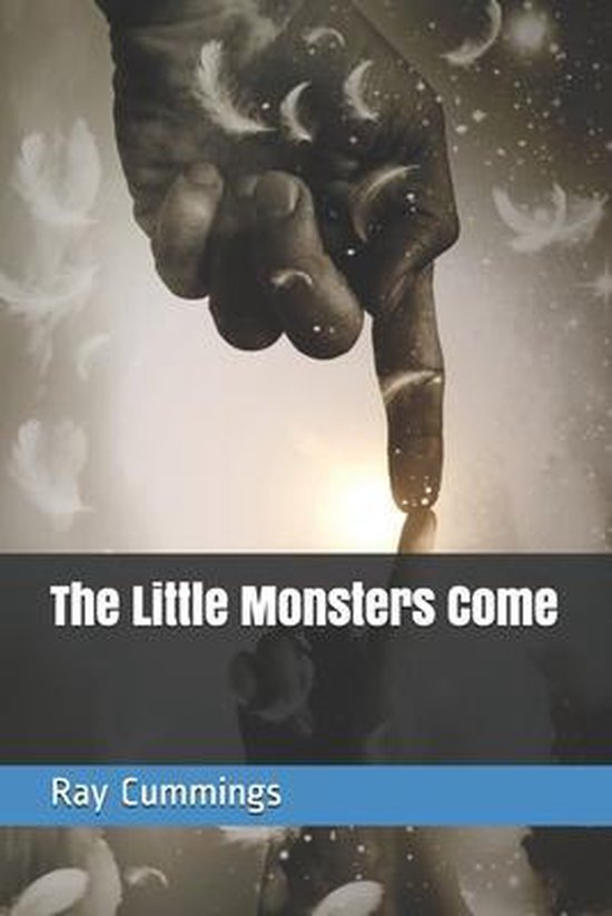 The Little Monsters Come