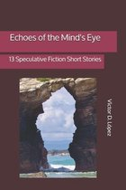 Echoes of the Mind's Eye