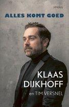 Boek cover Alles komt goed van Klaas Dijkhoff (Paperback)