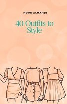 40 Outfits to Style: Design Your Style Workbook