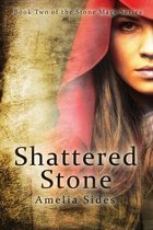 Shattered Stone