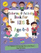 Coloring & Activity Book for Kids 4-8