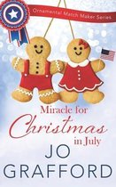 Miracle for Christmas in July