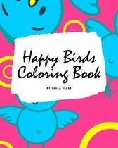 Happy Birds Coloring Book for Children (8x10 Coloring Book / Activity Book)