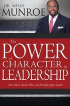Boek cover The Power of Character in Leadership van Dr Myles Munroe