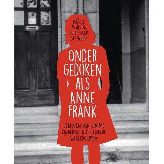 Boek cover Ondergedoken als Anne Frank van Marcel Prins (Onbekend)