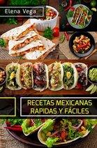 Recetas mexicanas rapidas y Faciles