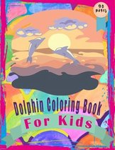 Dolphin Coloring Book for Kids