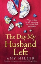 The Day My Husband Left