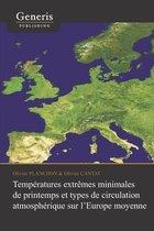Temperatures extremes minimales de printemps et types de circulation atmospherique sur l'Europe moyenne