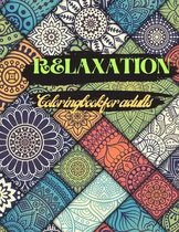 RELAXATION Coloring book for adults: Adult Coloring Books