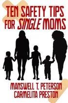 Ten Safety Tips for Single Moms