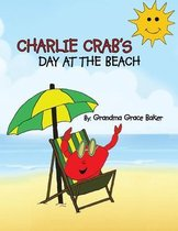 Charlie Crab's Day at the Beach