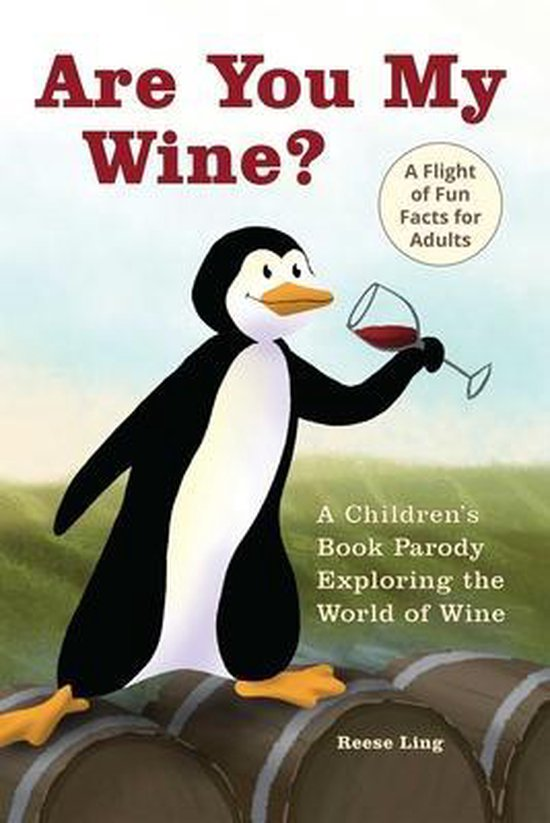 Boek cover Are You My Wine? van Reese Ling (Paperback)