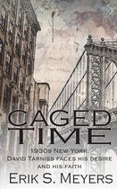 Caged Time