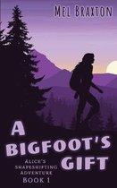 A Bigfoot's Gift